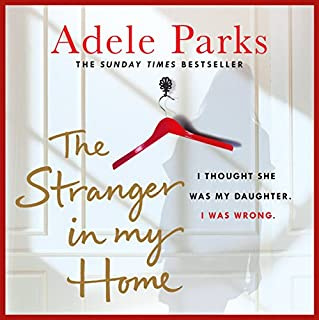 The Stranger in My Home: I thought she was my daughter. I was wrong cover art