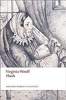 Flush (Oxford World's Classics (Paperback))