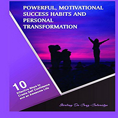 Powerful, Motivational Success Habits and Personal Transformation audiobook cover art