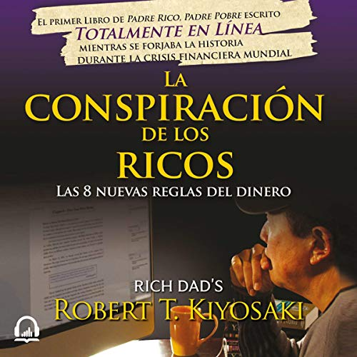 La conspiración de los ricos [The Wealthy Conspiracy]  By  cover art