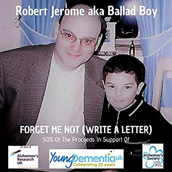 Forget Me Not (Write a Letter)