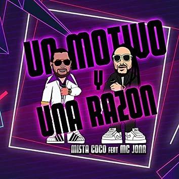 Un Motivo y una Razón (feat. MC Jona)