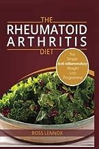 Rheumatoid Arthritis Diet: Weight Loss Anti Inflammatory Recipe book and Action Plan.