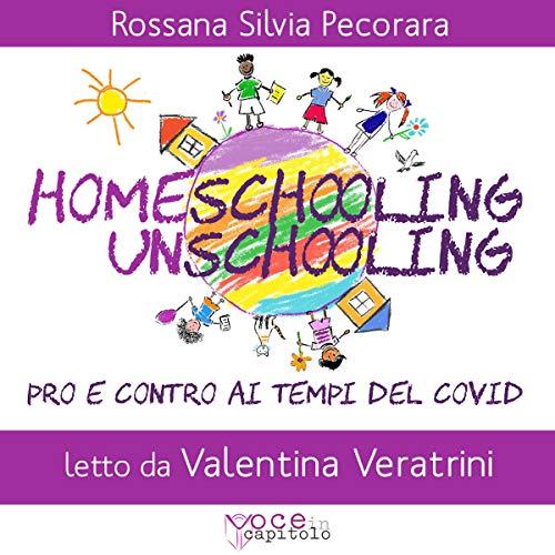 Homeschooling e Unschooling copertina