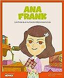 Ana Frank: La chica que nunca perdió la esperanza: 10 (Mis pequeños héroes)