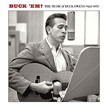 Buck 'Em! the Music of Buck Owens (1955-1967)