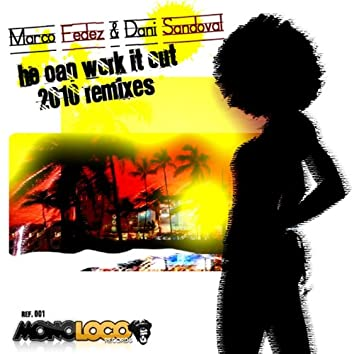 He Can Work It Out featuring Cazza (2010 Remixes)