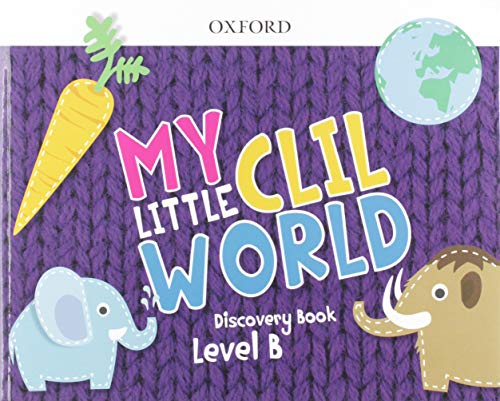 My Little CLIL World.  Level B. Discovery Book Pack