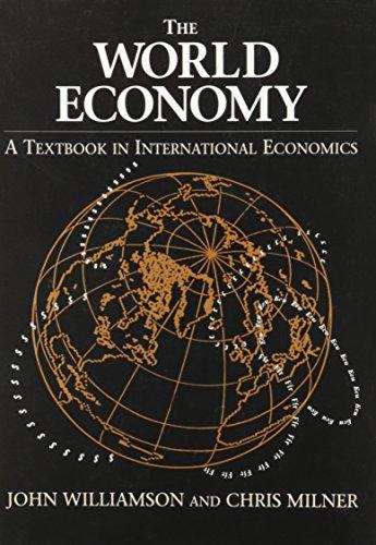 World Economy: A Textbook in International Economics