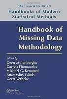 Handbook of Missing Data Methodology (Chapman & Hall/CRC Handbooks of Modern Statistical Methods)