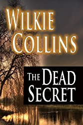 Books Set in Cornwall: The Dead Secret by Wilkie Collins. Visit www.taleway.com to find books from around the world. cornwall books, cornish books, cornwall novels, cornwall literature, cornish literature, cornwall fiction, cornish fiction, cornish authors, best books set in cornwall, popular books set in cornwall, books about cornwall, cornwall reading challenge, cornwall reading list, cornwall books to read, books to read before going to cornwall, novels set in cornwall, books to read about cornwall, cornwall packing list, cornwall travel, cornwall history, cornwall travel books