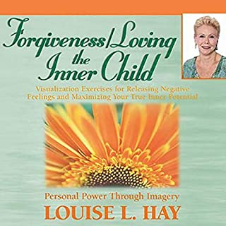 Forgiveness & Loving the Inner Child                   By:                                                                                                                                 Louise L. Hay                               Narrated by:                                                                                                                                 Louise L. Hay                      Length: 29 mins     7 ratings     Overall 4.9