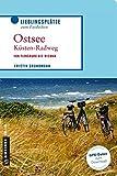 Ostseeküstenradweg: Von Flensburg bis Wismar (Lieblingsplätze im GMEINER-Verlag)