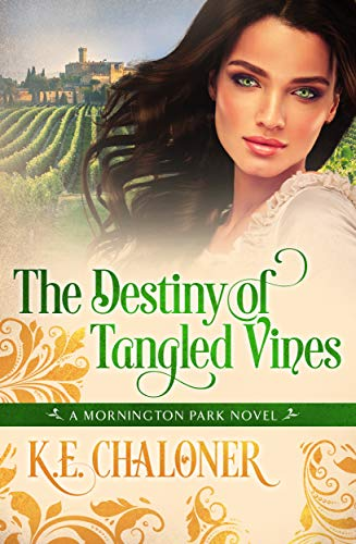 The Destiny of Tangled Vines: A Mornington Park Novel (Book 2) (English Edition)