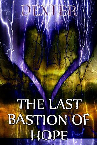 THE LAST BASTION OF HOPE: Resurrect The Heathens (Poetic Lyrics Book 2)