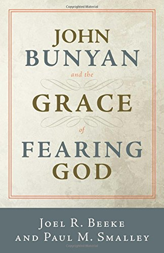 Image of John Bunyan and the Grace of Fearing God