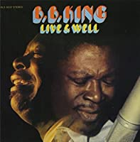 Live & Well by B.B. King (2012-12-19)