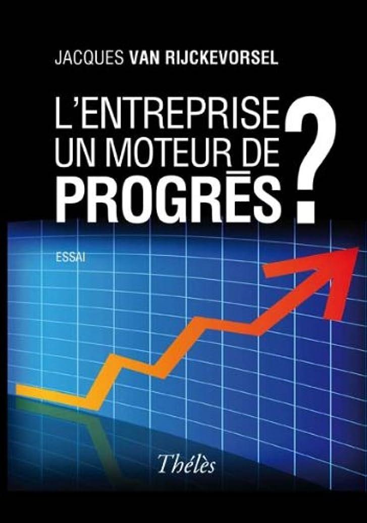 サイクロプス定数バットL'entreprise un moteur de progrès ? (French Edition)