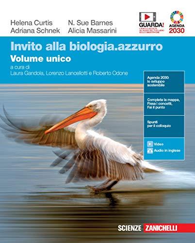 Invito alla biologia.azzurro. Volume unico. Per le Scuole superiori. Con e-book. Con espansione online