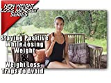 5 Simple Tricks For Staying Positive While Losing Weight & 5 Weight Loss Mindset Traps To Avoid