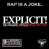 Explicit! The Double Penetration by Rap Is a Joke & Stacks, L-Money (2012-05-15)