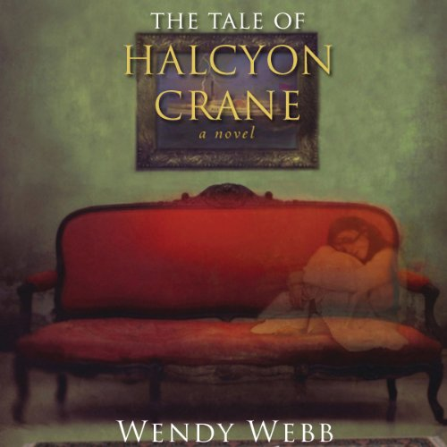 The Tale of Halcyon Crane audiobook cover art