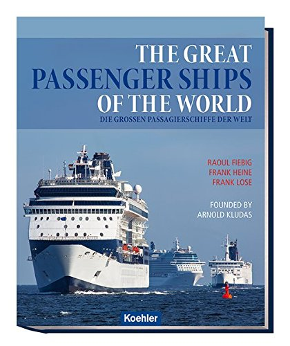 Fiebig, R: Great passenger ships of the world