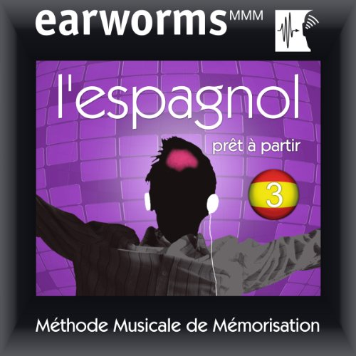 Earworms MMM - l'Espagnol: Prêt à Partir Vol. 3                   By:                                                                                                                                 earworms MMM                               Narrated by:                                                                                                                                 Vivian Atienza,                                                                                        Paul-Louis Lelièvre                      Length: 1 hr and 6 mins     1 rating     Overall 5.0