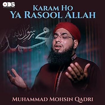 Karam Ho Ya Rasool Allah - Single