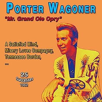"Porter Wagoner - ""Mr Grand Ole Opry"": A Satisfied Mind (25 Successes 1962)"