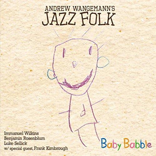 Andrew Wangemann's Jazz Folk & Frank Kimbrough