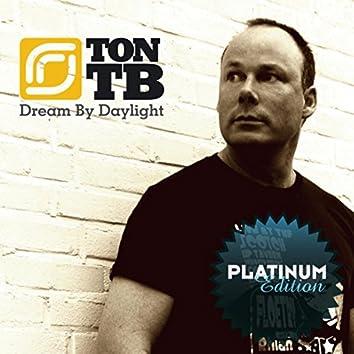 Dream By Daylight (Platinum Edition)