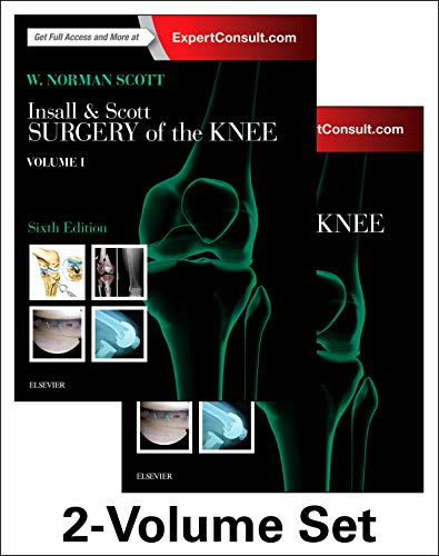 Insall & Scott Surgery of the Knee, 2-Volume Set, 6e: Expert Consult - Online and Print