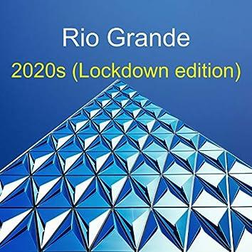 2020s (Lockdown Edition)
