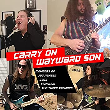 Carry On Wayward Son (feat. Harry Conklin & Dave Garcia)