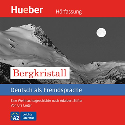 Bergkristall (Deutsch als Fremdsprache) audiobook cover art