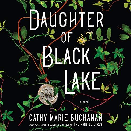 Daughter of Black Lake Audiobook By Cathy Marie Buchanan cover art