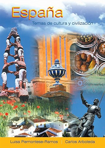 Espana: Temas de cultura y civilizacion (World Languages)