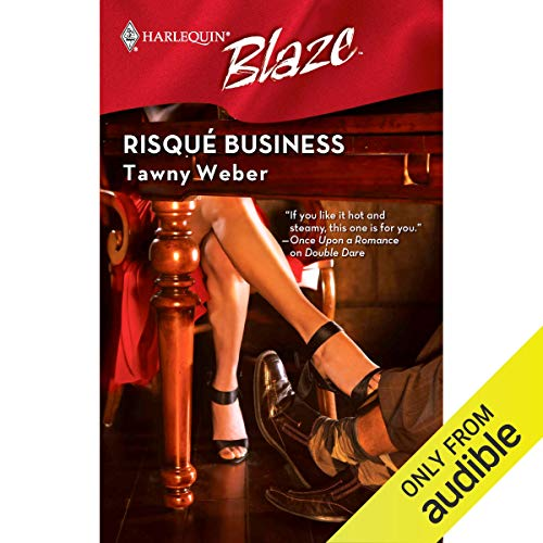 Risque Business Audiobook By Tawny Weber cover art