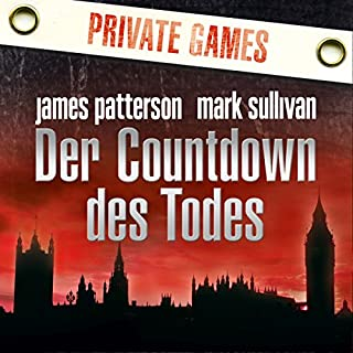 Der Countdown des Todes     Private Games              Autor:                                                                                                                                 James Patterson,                                                                                        Mark Sullivan                               Sprecher:                                                                                                                                 Emmanuel Zimmermann,                                                                                        Markus Andreas Klauk                      Spieldauer: 9 Std. und 16 Min.     60 Bewertungen     Gesamt 4,1