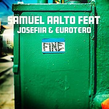 Fine (feat. EUROTERO & Josefiia)