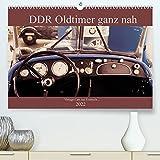 DDR Oldtimer ganz nah (Premium-Kalender 2022 DIN A2 quer)
