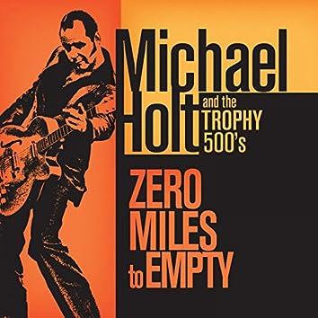 Zero Miles to Empty