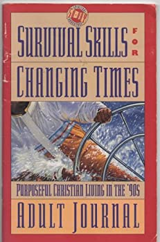 Survival Skill for Changing Times 1879050072 Book Cover