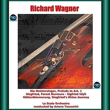 Wagner: Die Meistersinger, Prelude to Act. 1 - Siegfried, Forest Murmurs - Sigfried Idyll - Götterdämmerung, Siegfried's Rhine Journey