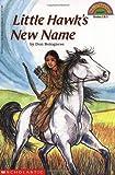 Little Hawk's New Name (Hello Reader!, Level 4)