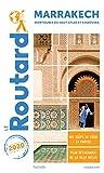 Guide du Routard Marrakech 2020 - + les montagnes du Haut-Atlas et Essaouira