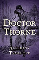 Doctor Thorne (The Chronicles of Barsetshire Book 3)