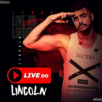 Live do Lincoln