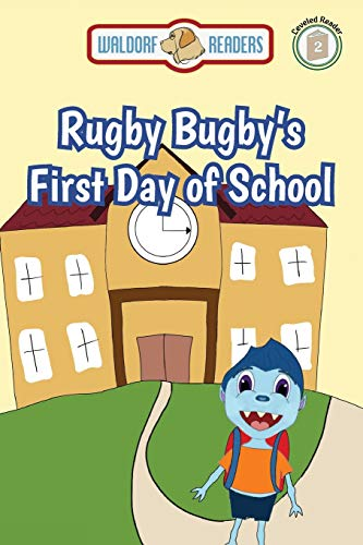 Rugby Bugby's First Day of School